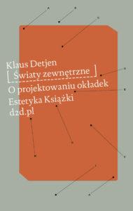 """Okładka książki Klausa Detjena """"Światy zewnętrzne"""""""