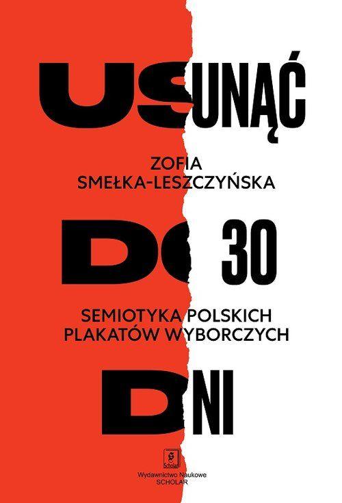 Usunąć do 30 dni, Zofia Smełka-Leszczyńska. Projekt okładki Edgar Bąk.