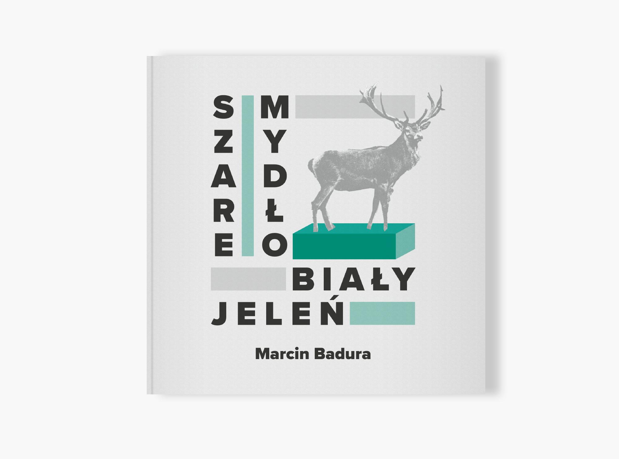 Szare mydło biały jeleń Marcin Badura